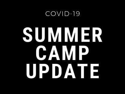 COVID-19 Camp Update
